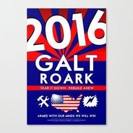 Elect John Galt and Howard Roark 2016  Canvas Print