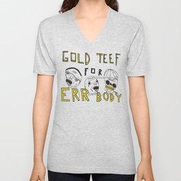 Gold Teef for Errbody Unisex V-Neck