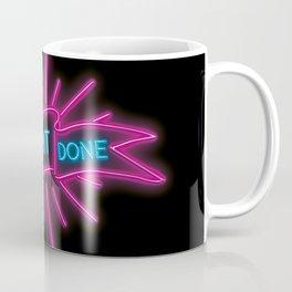 GET SHIT DONE NEON Coffee Mug