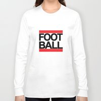 football Long Sleeve T-shirts featuring FOOTBALL by Crewe Illustrations