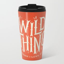 Wild Thing Metal Travel Mug