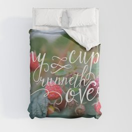 My Cup Runneth Over Encouraging Raspberry Nature Photograph Duvet Cover