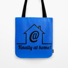 Finally at home Tote Bag