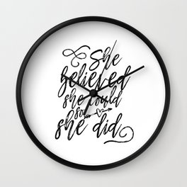 She Believed She Could So She Did Digital Machine Embroidery Applique Design Wall Clock