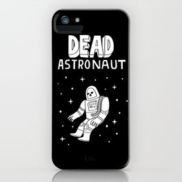 Dead Astronaut iPhone Case
