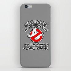 Who Ya Maybe Gonna Call? iPhone Skin