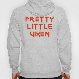 Pretty little vixen Hoody