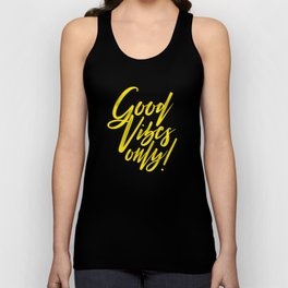 Good Vibes Only! (Yellow on Black) Unisex Tank Top