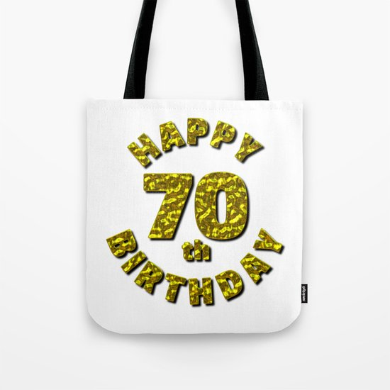 Happy 70th Birthday Gold Message Tote Bag