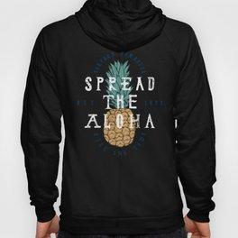 Spread The Aloha Hoody