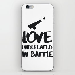 Love undefeated in battle iPhone Skin