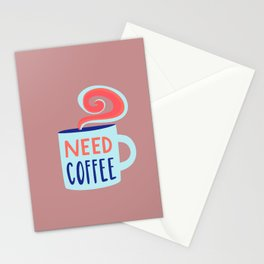 Need Coffee Typography Sign Stationery Cards