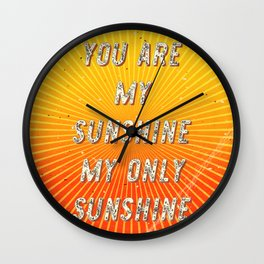You are my Sunshine my only Sunshine- A Hell Songbook Edition Wall Clock