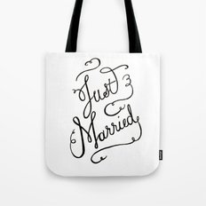 Just Married - hand lettered wedding sign, clligraphy Tote Bag
