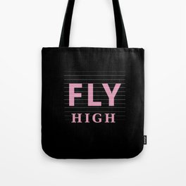 Fly High Motivational Tote Bag