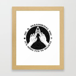 Me & Paranormal You - James Roper Design - Ouija B&W (black lettering) Framed Art Print