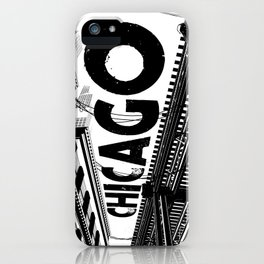 Cities in Black - Chicago iPhone Case