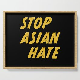 STOP ASIAN HATE AAPI Anti-racism Serving Tray