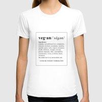 vegan T-shirts featuring vegan by Cindy Lepage