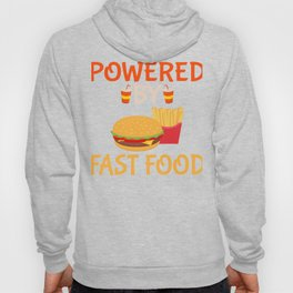 Powered By Fast Food Hoody