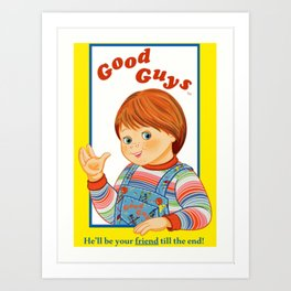 Good Guys / Child's Play / Chucky Art Print