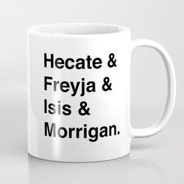 Goddesses of Magick | Hecate Freyja Isis Morrigan Coffee Mug