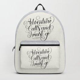 Adventure calls  Backpack