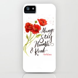 Stay Humble and Kind California Poppies Watercolor iPhone Case