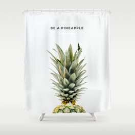 PINEAPPLE - Be It Shower Curtain