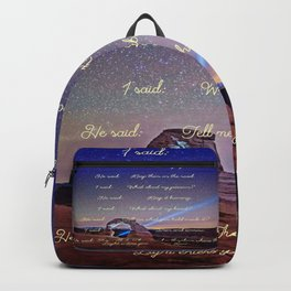 The Wound Is The Place Where The Light Enters You - Rumi Backpack