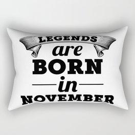 Legends Are Born In November Rectangular Pillow