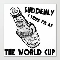 world cup Canvas Prints featuring Suddenly, The World Cup by Bunhugger Design