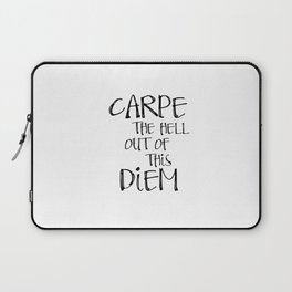 Carpe Diem, Famous quotes, Seize the day, Most sold items Laptop Sleeve