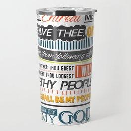 RUTH 1:16 Travel Mug