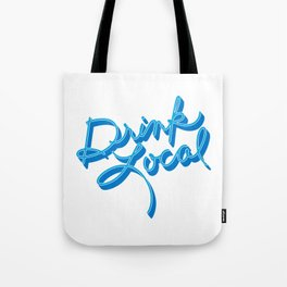 Drink Local - Handwritten Tote Bag