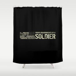 Proud Grandparents of a Soldier Shower Curtain