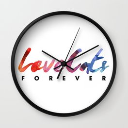 love cats forever Wall Clock