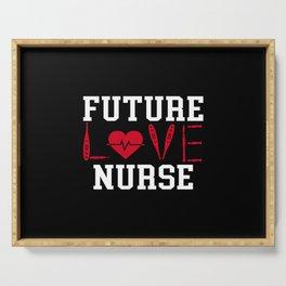 Love Future Nurse Serving Tray