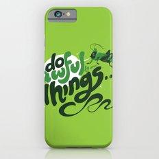 I'm Your @$#!%*& Conscience! iPhone 6s Slim Case