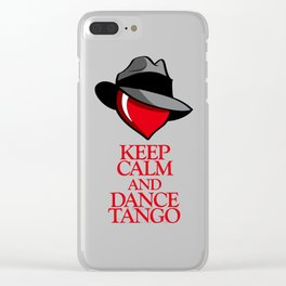 Keep Calm and Dance Tango Clear iPhone Case