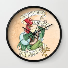 Alan-A-Dale Rooster : OO-De-Lally Golly What A Day Tattoo Watercolor Painting Wall Clock