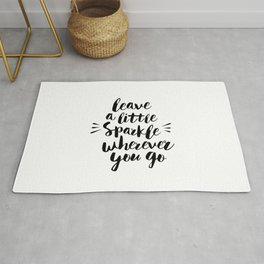 Leave a Little Sparkle Wherever You Go black-white quotes typography design home wall decor Rug
