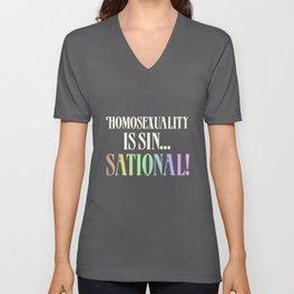 Homosexuality is Sensational Rainbow Pride Funny Not Sin Gay LGBT Unisex V-Neck