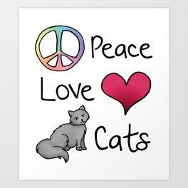 Peace Love Cats Kunstdrucke