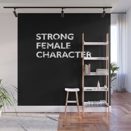 Strong Female Character Wall Mural