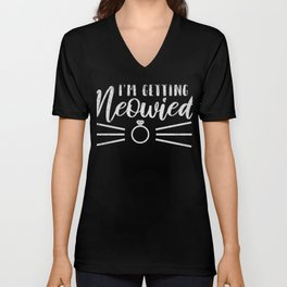 I'm Getting Meowried Cute Kitty Engagement T-Shirt Unisex V-Neck