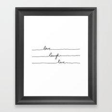 Love Laugh Live Framed Art Print