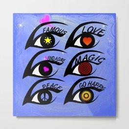 The Eyes Have It Metal Print