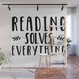 Reading Solves Everything Wall Mural
