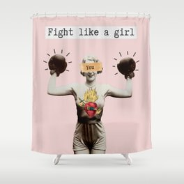 Fight like a Girl Shower Curtain